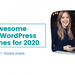 20 awesome free Wordpress themes for 2020