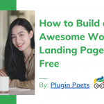 How to Build an Awesome WordPress Landing Page, For Free