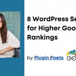8 WordPress Secrets for Higher Google Rankings