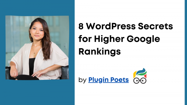8 WordPress Secrets for Higher Google Rankings